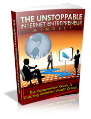 UNSTOPPABLE INTERNET ENTREPRENEUR